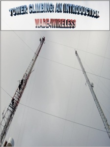 Tower Climbing: An Introduction!